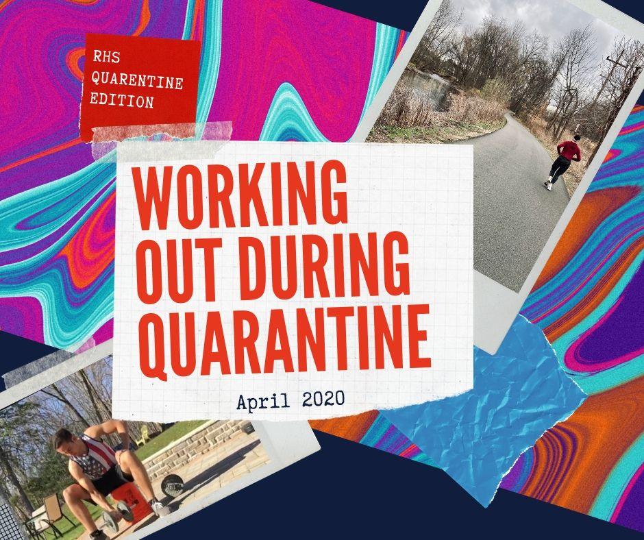 Staying In Shape Over Break: RHS Quarantine Edition